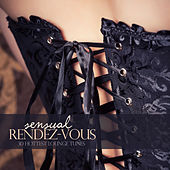Sensual Rendez-Vous (30 Hottest Lounge Tunes) by Various Artists