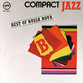 Compact Jazz: Best Of Bossa Nova by Various Artists