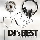 DJ's Best of 140 Bpm by Various Artists