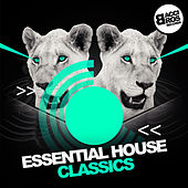 Essential House Classics by Various Artists