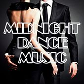 Midnight Dance Music by Various Artists