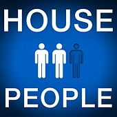 House People by Various Artists