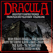 Dracula: Greatest Vampire Themes From Film And Television Volume 1 by Various Artists
