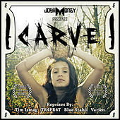 Carve by Josh Money