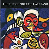 The Best of Pousette-Dart Band by Pousette-Dart Band