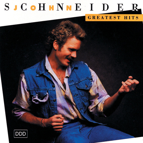 Greatest Hits by John Schneider