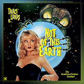 Not of This Earth (Original Motion Picture Soundtrack) by Chuck Cirino