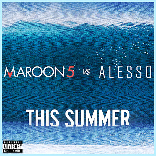 This Summer by Maroon 5