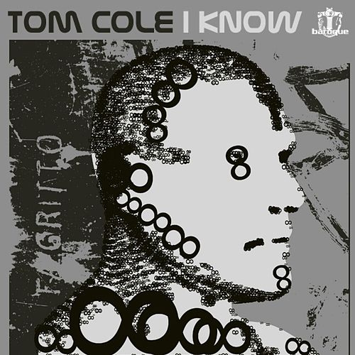 I Know by Tom Cole