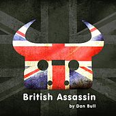 British Assassin by Dan Bull