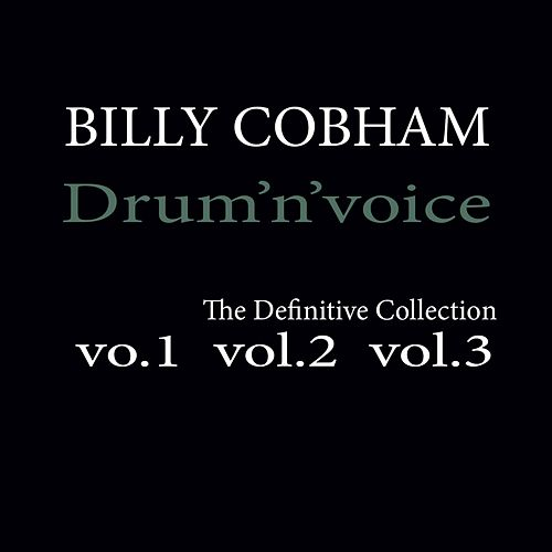 Drum 'n' Voice: The Definitive Collection by Billy Cobham