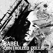 Babel by Controlled Collapse