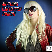 Anything Can Happen Tonight by Various Artists