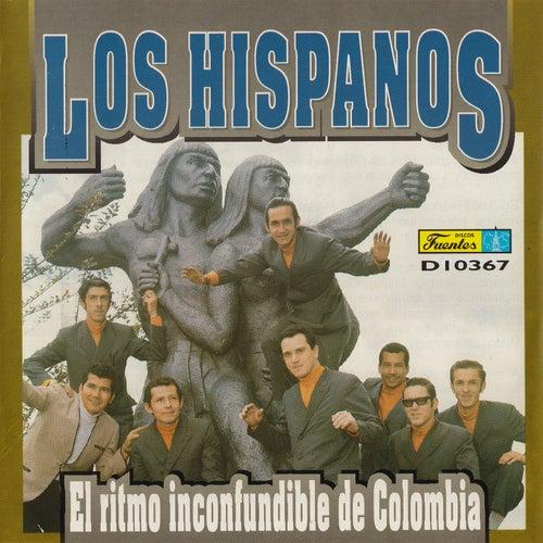 El Ritmo Inconfundible de Colombia by Los Hispanos