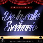 De la Calle al Escenario by Various Artists