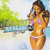 Mad'in Zouk, Vol. 2 by Various Artists