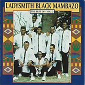 The Best Of - Vol. 2 by Ladysmith Black Mambazo