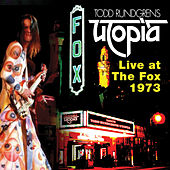 Utopia:Live@Fox 73 by Todd Rundgren