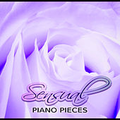 Sensual Piano Pieces - Beautiful Love Songs, Background Music for Sensual Massage, Intimate Moments, Romantic Candle Light Dinner, Essence of Love Music, Classical Piano by Piano: Classical Relaxation