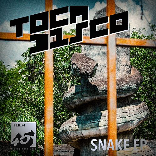 Snake Ep by Tocadisco