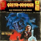Folge 55: Das Werkzeug des Bösen by Geister-Schocker