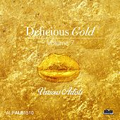 Delicious Gold, Vol. 7 by Various Artists