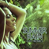 Summer Rain Electronics by Various Artists