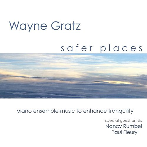 Safer Places by Wayne Gratz