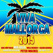 Viva Mallorca 2015 by Various Artists
