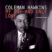 See You in September - Lonely Summer Dreams by Coleman Hawkins