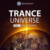 Trance Universe, Vol. 1 - Psy & Trance by Various Artists