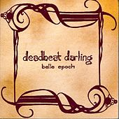 Belle Epoch by Deadbeat Darling