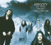 Caling The Rain by Atrocity