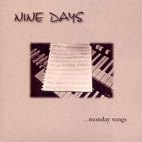 Monday Songs by Nine Days