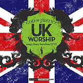 UK Worship God Of Justice - Songs From Survivor LIVE by Various Artists