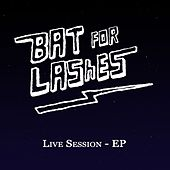 Live Session - EP by Bat For Lashes