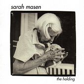 The Holding by Sarah Masen