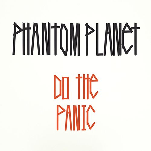 Do The Panic by Phantom Planet