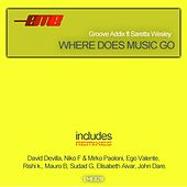 Where Does Music Go by Groove Addix