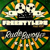 Rude Bwoy by Freestylers