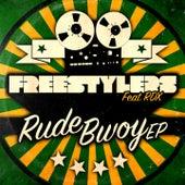 Rude Bwoy by Freestylers