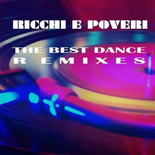 The Best Dance Remixes by Ricchi E Poveri