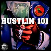 Hustlin 101 by Curious