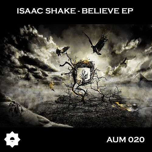 Believe - Single by Isaac Shake
