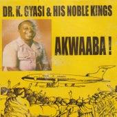 Akwaaba! by Dr. K. Gyasi