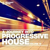 A Journey into Progressive House, Vol. 19 by Various Artists