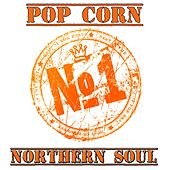 Pop Corn Northern Soul by Various Artists