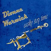 Easily Stop Time von Dionne Warwick
