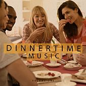 Dinnertime Music, Vol. 1 (Finest Lay Back Music) by Various Artists