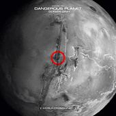 Dangerous Planet - Single by Dorian Gray